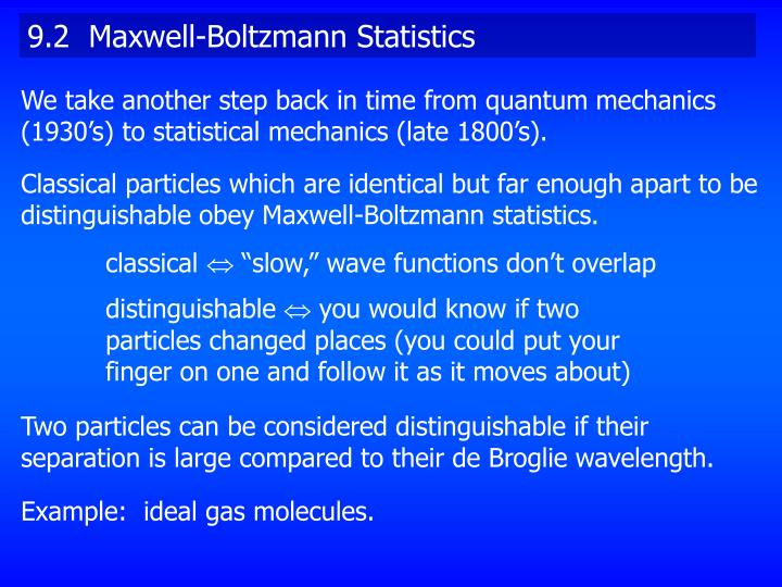 9.2  Maxwell-Boltzmann Statistics