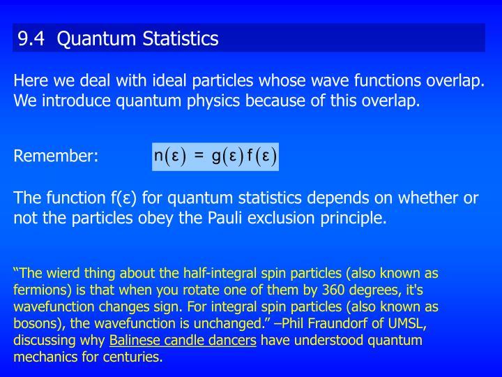 9.4  Quantum Statistics