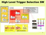 high level trigger selection sw