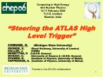 steering the atlas high level trigger