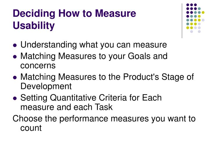 Deciding How to Measure Usability