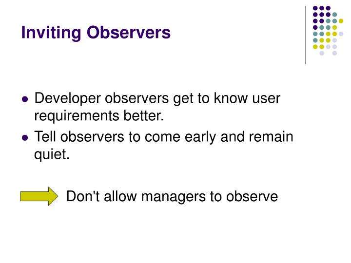 Inviting Observers