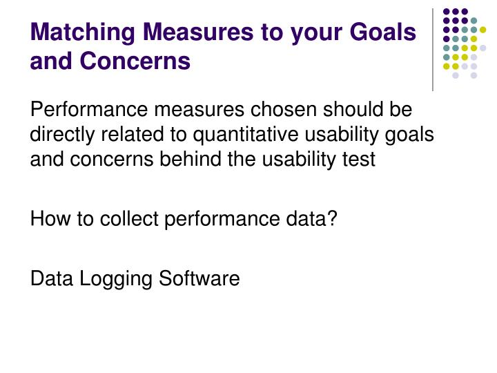 Matching Measures to your Goals and Concerns