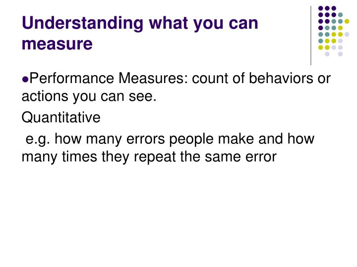 Understanding what you can measure