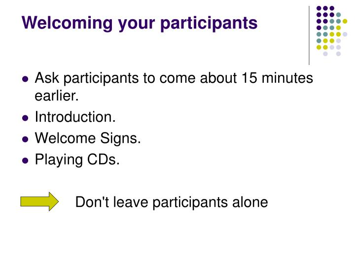 Welcoming your participants