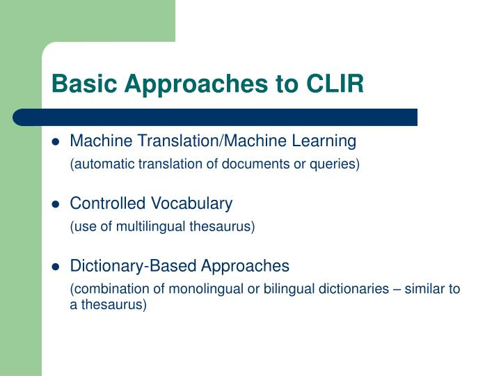 Basic Approaches to CLIR
