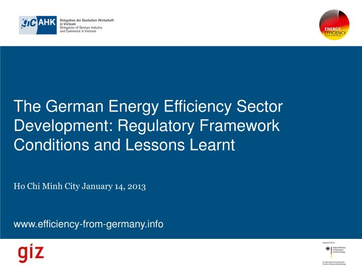 The german energy efficiency sector development regulatory framework conditions and lessons learnt