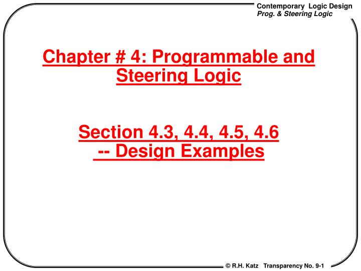 Chapter 4 programmable and steering logic section 4 3 4 4 4 5 4 6 design examples