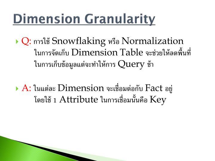 Dimension Granularity