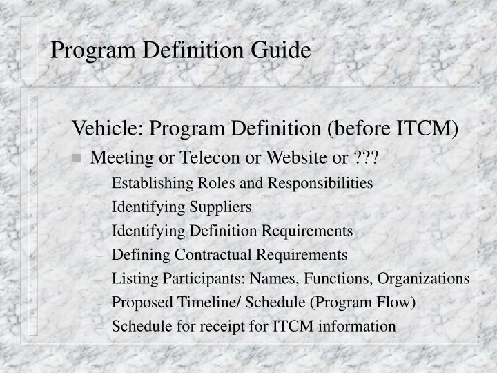 Program Definition Guide