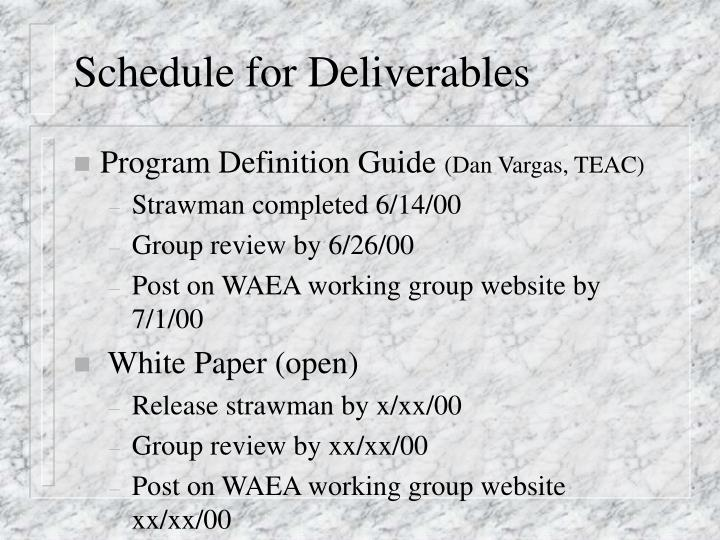 Schedule for Deliverables