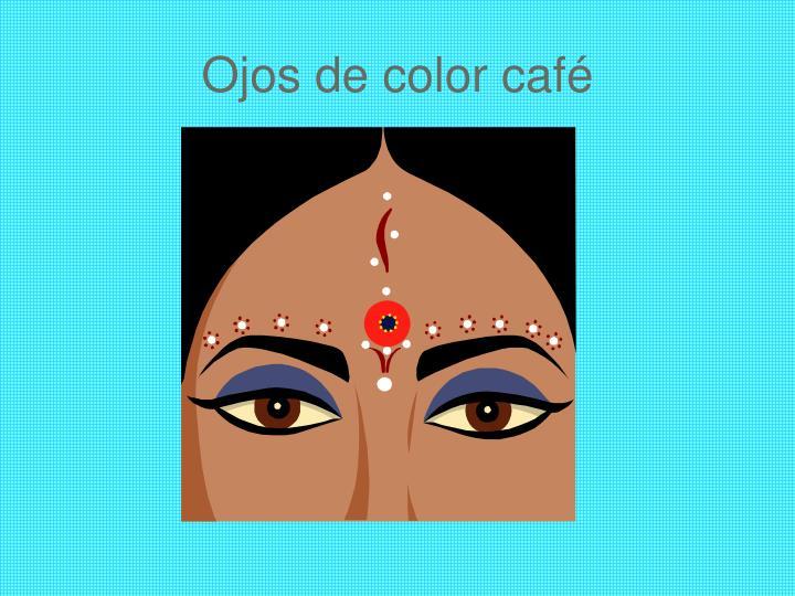 Ojos de color caf