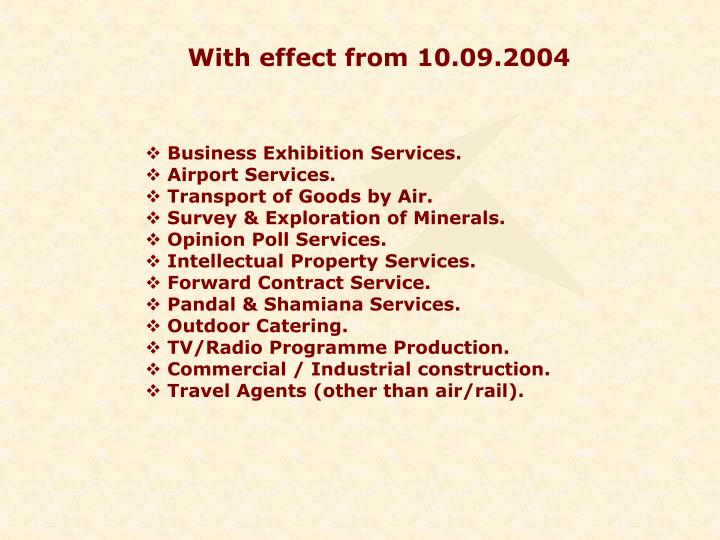 With effect from 10.09.2004