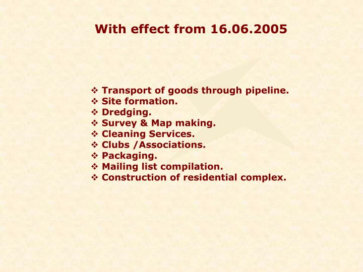 With effect from 16.06.2005
