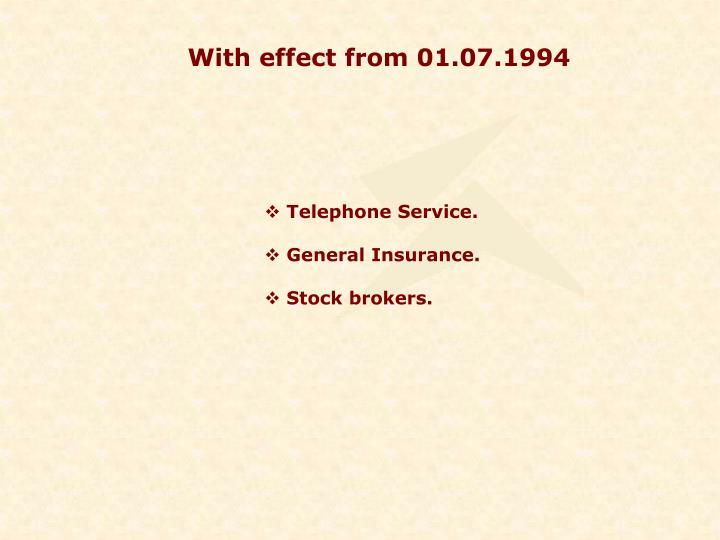 With effect from 01.07.1994