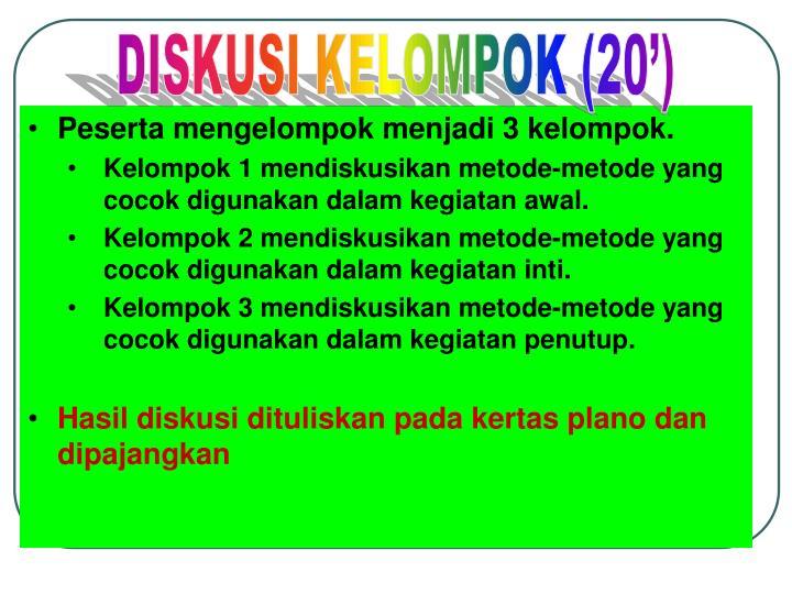 DISKUSI KELOMPOK (20')