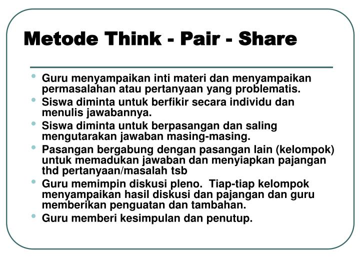 Metode Think - Pair - Share