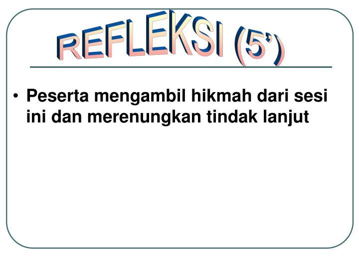 REFLEKSI (5')