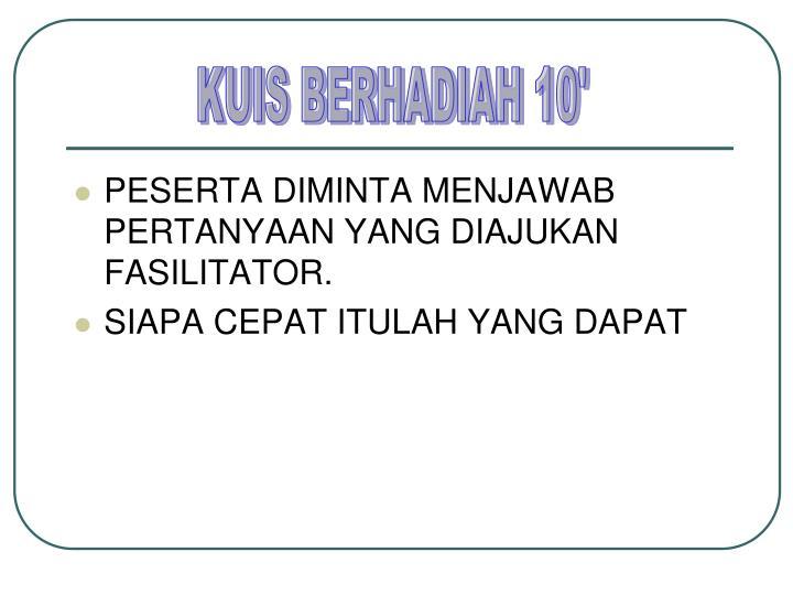 KUIS BERHADIAH 10'