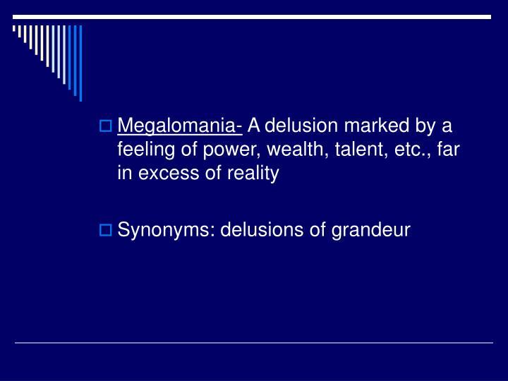 Megalomania-