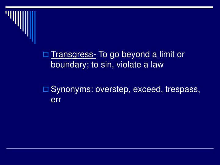 Transgress-