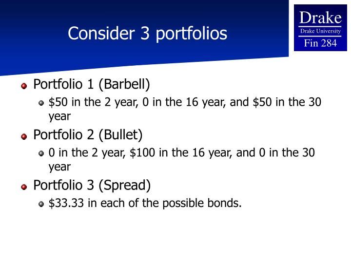 Consider 3 portfolios