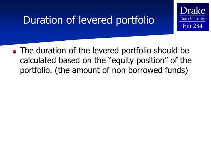 Duration of levered portfolio