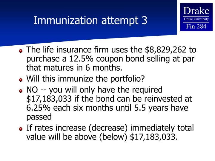 Immunization attempt 3