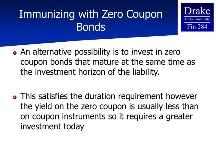 Immunizing with Zero Coupon Bonds