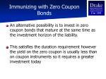 immunizing with zero coupon bonds