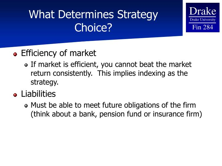 What Determines Strategy Choice?
