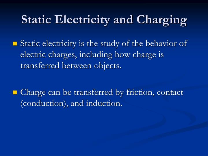 Static Electricity and Charging
