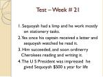 test week 21