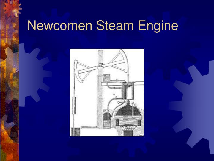 Newcomen Steam Engine