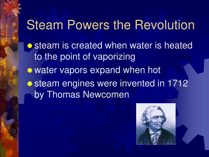 Steam Powers the Revolution