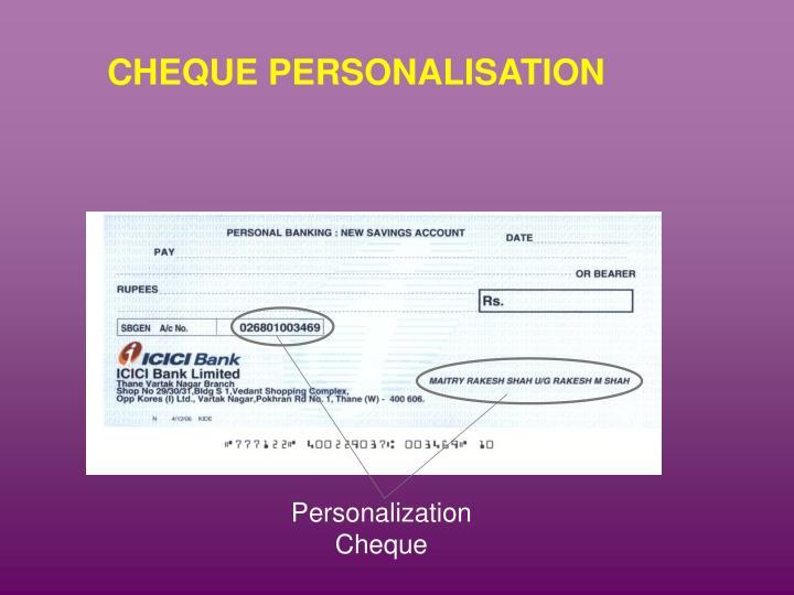 CHEQUE PERSONALISATION
