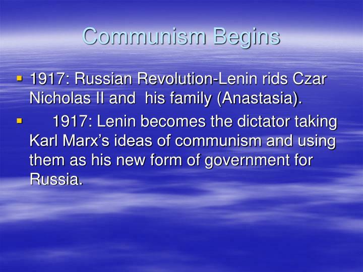 Communism Begins