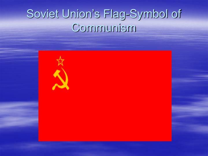 Soviet Union's Flag-Symbol of Communism