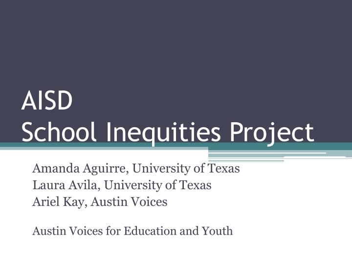 Aisd school inequities project