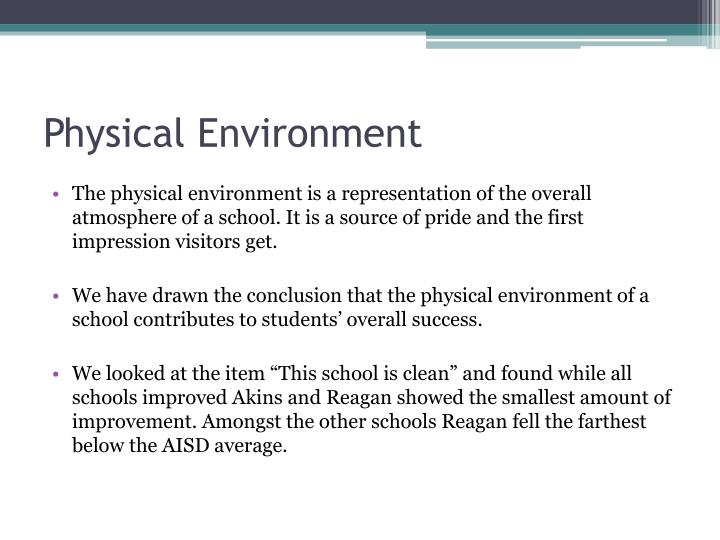 Physical Environment