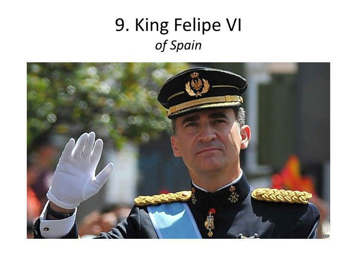 9. King Felipe VI