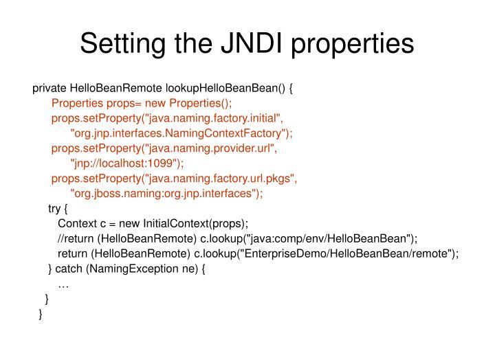 Setting the JNDI properties