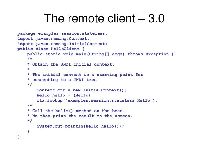 The remote client – 3.0