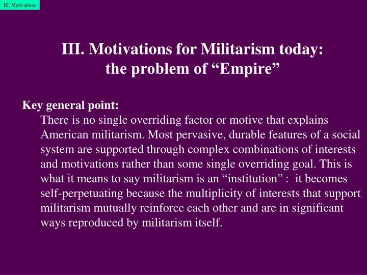 III. Motivations