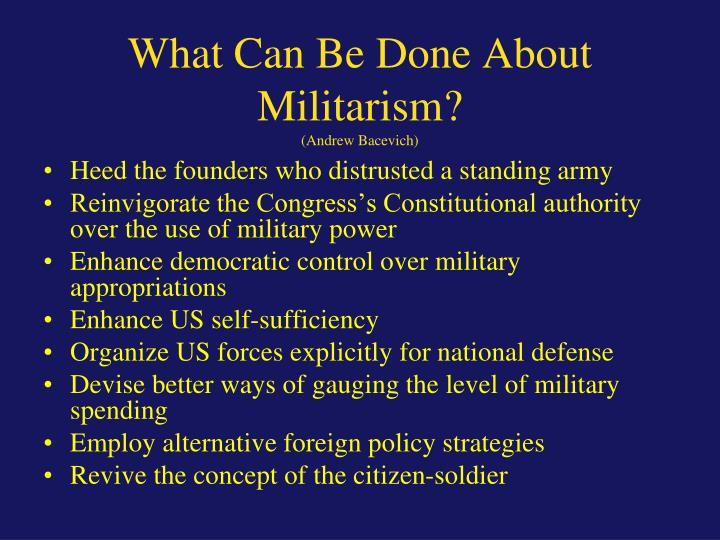 What Can Be Done About Militarism?