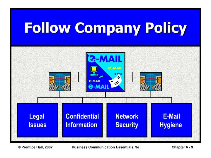 Follow Company Policy