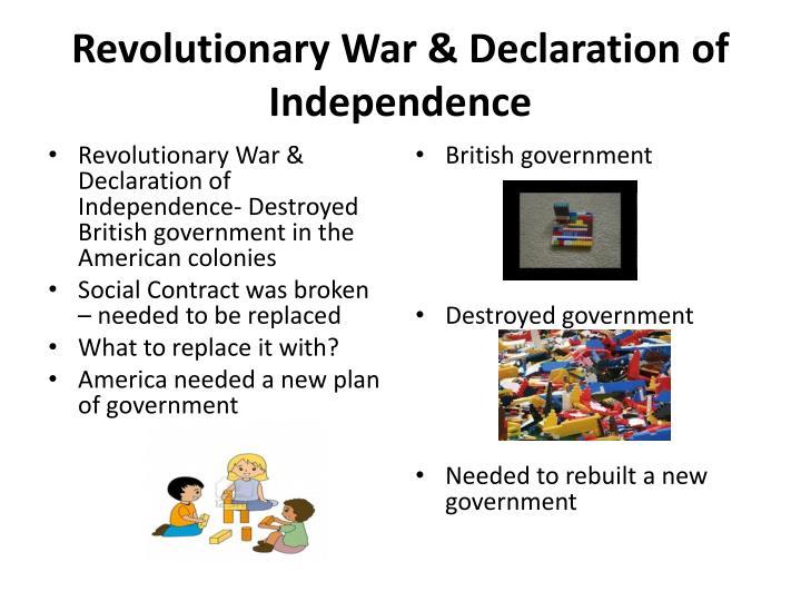 Revolutionary War & Declaration of Independence