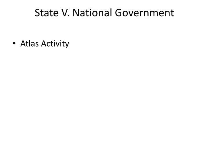 State V. National Government