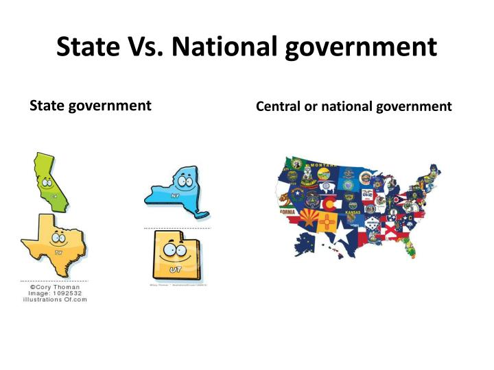 State Vs. National government