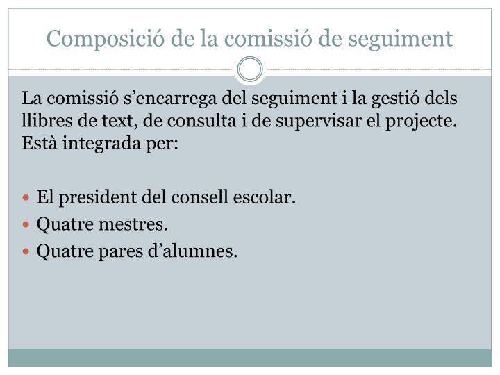 Composició de la comissió de seguiment